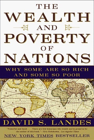 What are the best books on economic history quora the wealth and poverty of nations why some are so rich and some so poor david s landes 9780393318883 amazon books fandeluxe Images