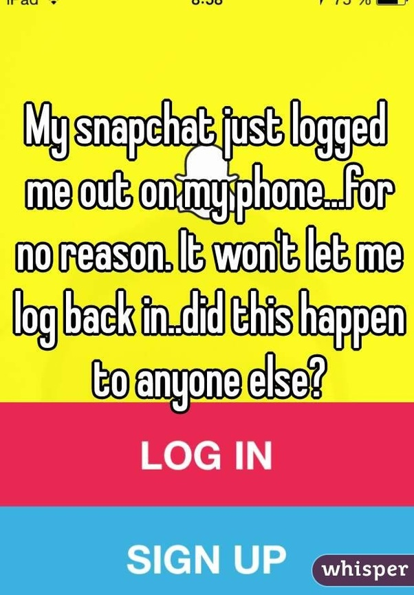 Why does my Snapchat keep logging me out? - Quora