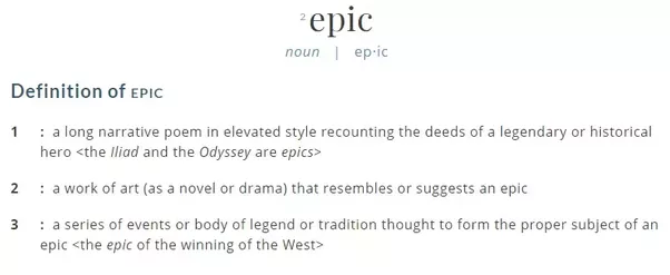 To Be Even Remotely In The Definition Of Epic There Have To Be A Few  Qualifiers: