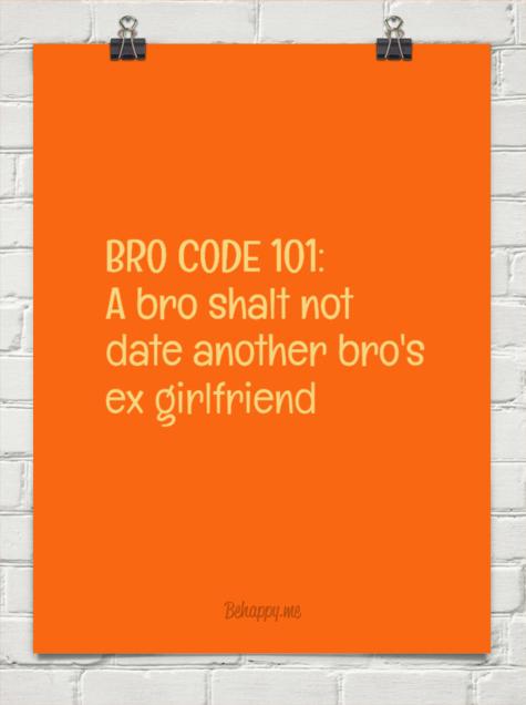 Bro code dating een ex