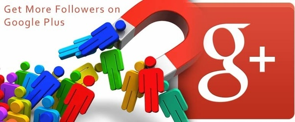 7a72ac350066 How to grow Google+ followers - Quora