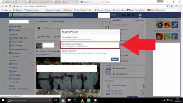 How to contact facebook quora there will be a small pop up like the one shown below you have to select something isnt working you can go for other options as well solutioingenieria Gallery