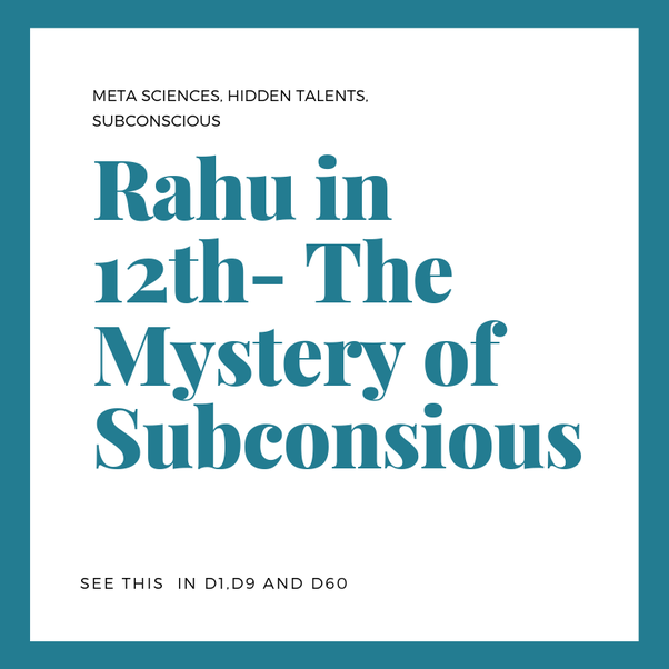 What is the impact of Rahu in the 12th house? - Quora