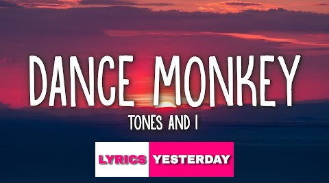 What Is The Meaning Of The Lyrics In The Song Dance Monkey Quora