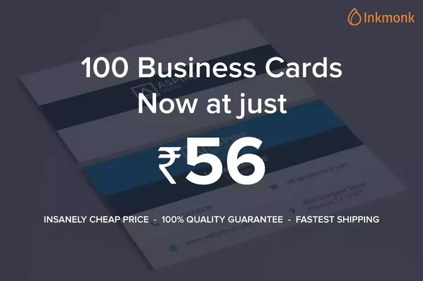 As a startup what is the best way to print business cards to have get 100 business cards printed rs56 httpsinkmonkcategoriesv colourmoves