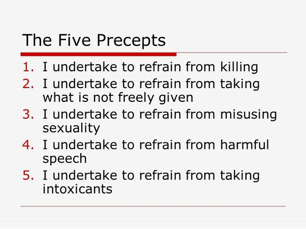 the five precepts of buddihism Leading a buddhist life and the five precepts 18k includes many lists of buddhist virtues, vices, and moral guidelines mind of clover: essays in zen buddhist ethics  robert aitken.
