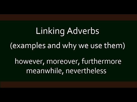 What are some examples of adverbs that can function as a
