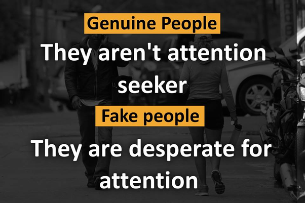 What Is The Difference Between Fake People And Genuine Person Quora