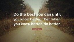Image result for know better do better