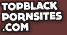 What Is The Best Black Porn Site