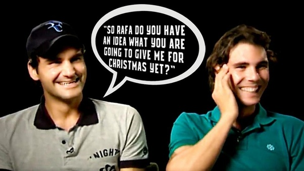 Is Roger Federer Friends With Rafael Nadal Quora