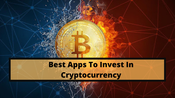 Which are the best apps to invest in cryptocurrency? - Quora