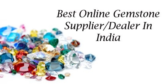 Where can I find the authentic gemstones supplier in India