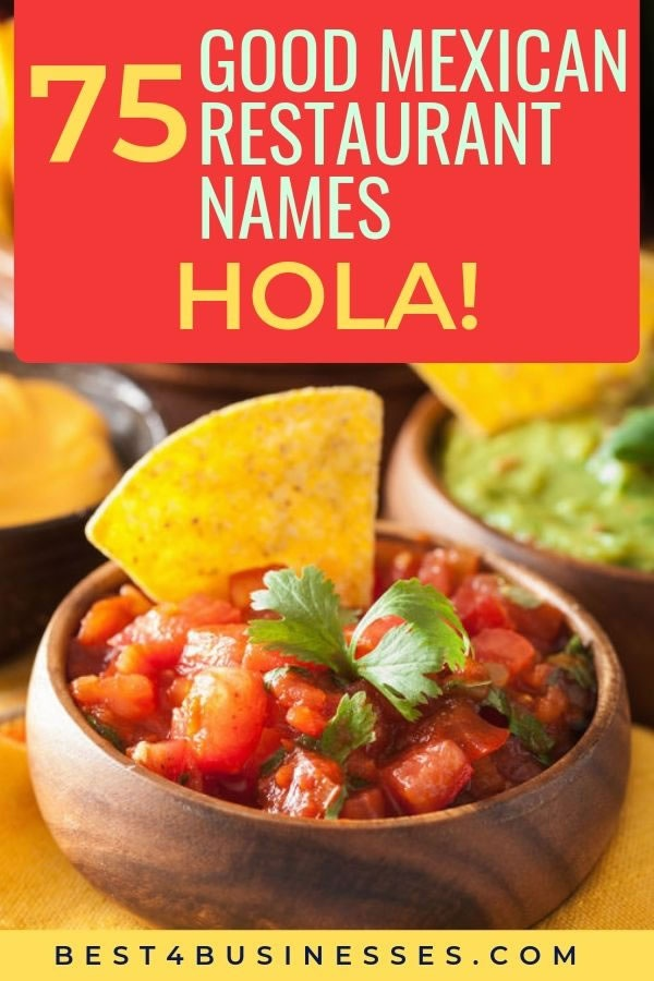 What are some cool names for a Mexican restaurant? - Quora