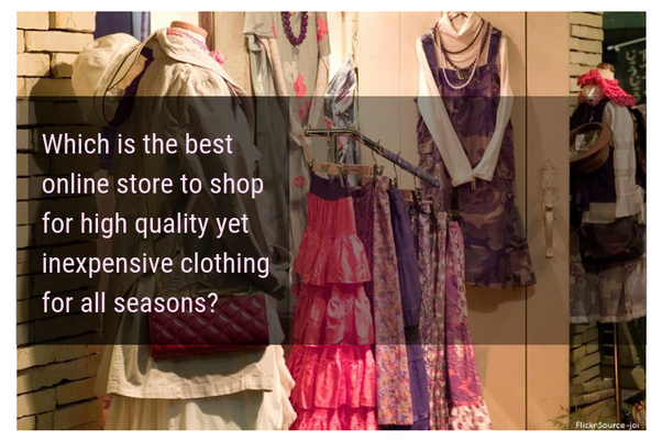 cb3b158a0a Here we are going to look at some of the best online stores to shop for  high quality yet inexpensive clothing for all seasons.
