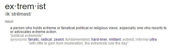 Marvelous Here Is The Definition Of An Extremist.