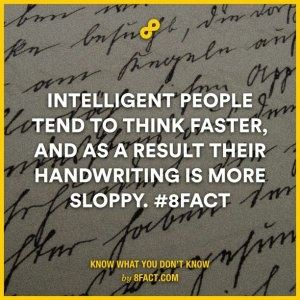 Bad handwriting means