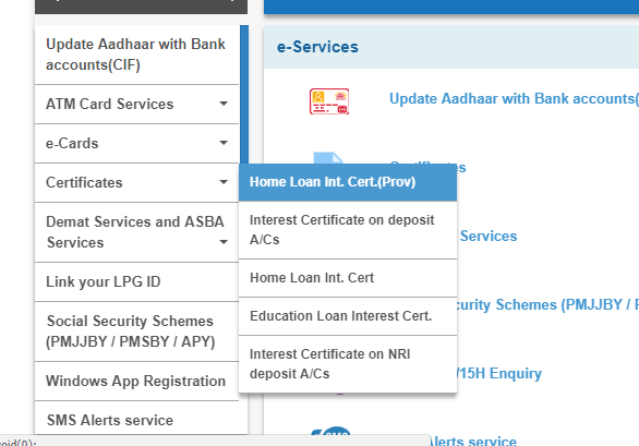 After login to OnlineSBI, Please click on e-services TAB//Click on Certificates//Select the option Home Loan Int Certificate(prov)