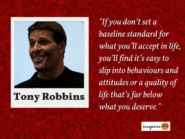 Tony Robbins Raise Your Standards Quotes 48146 Newsmov