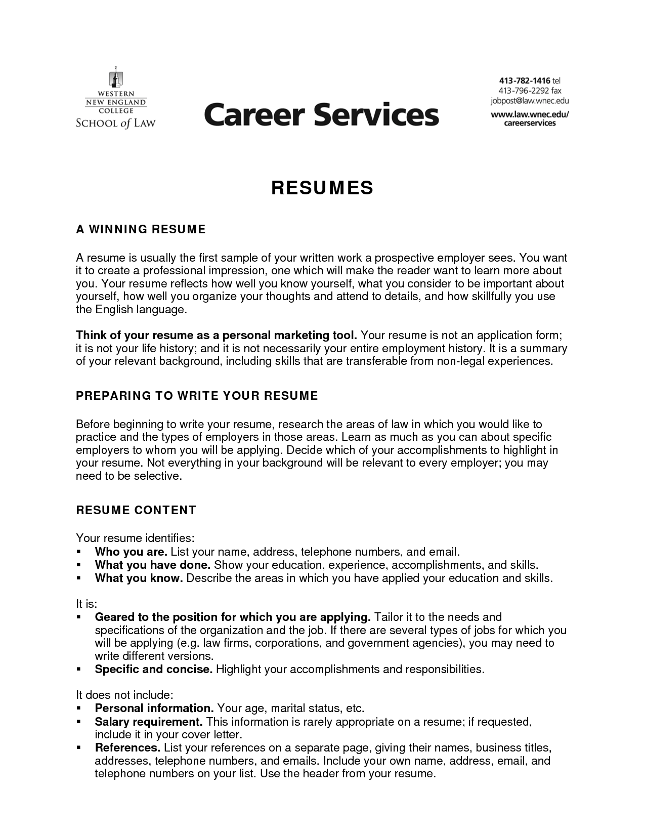 these things could be useful for you if you need to deal with the resume introduction composing