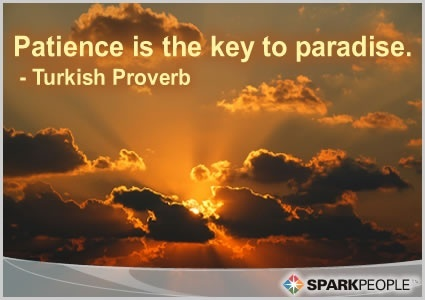 PATIENCE IS THE KEY TO THE PARADISE.