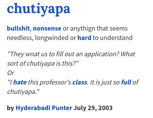 What Is The Meaning Of The Word Chutiyapa Quora