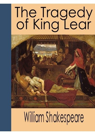 william shakespeare develops feeling of desolation in the tragedy of king lear