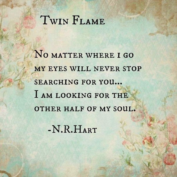If he really is my twin flame as I feel it in my guts, why