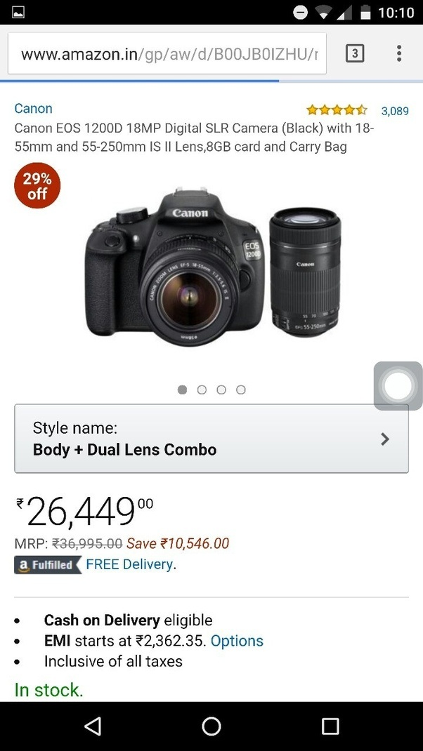I want to buy a DSLR camera within a range of 25000 rupees. Which ...