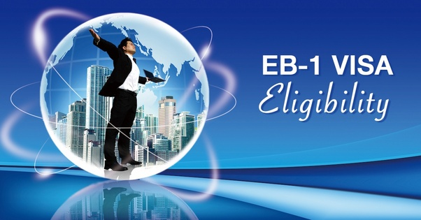 How to become eligible for an EB-1 visa - Quora