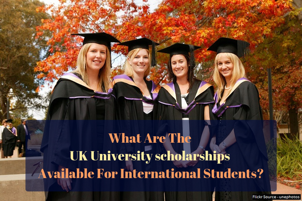 International Scholarships For Women Top Universities >> What Are The Uk University Scholarships Available For International