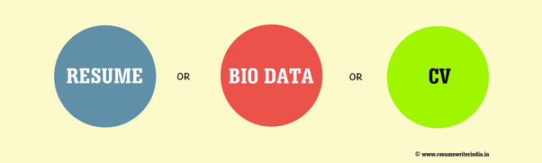what is the difference between a resume a cv and bio data quora