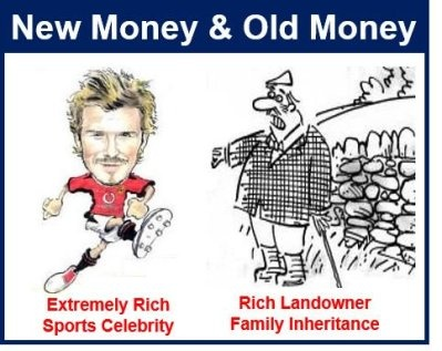 Difference between old money and new money