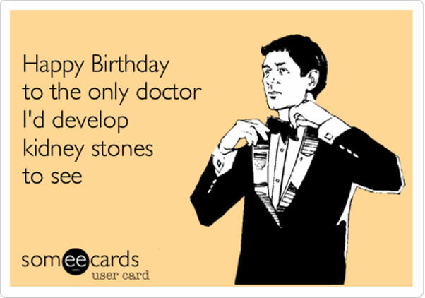 How To Give A Birthday Wish To A Doctor In Medical Terms Quora