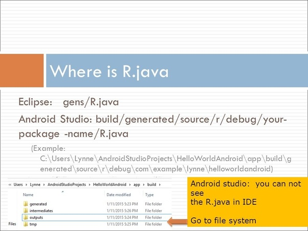 What is the use of R java in Android Studio, and how do you use it