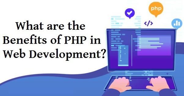 What Are The Benefits Of Php In Web Development Quora