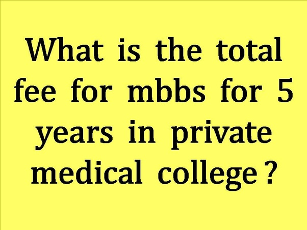 What is the total fee for mbbs for 5 years in private