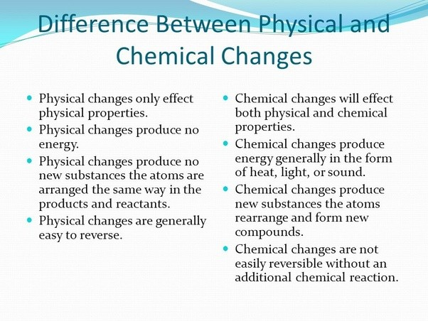 What Is The Difference Between Physical And Chemical Change Quora