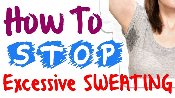 What are the home remedies to stop excessive sweating, especially