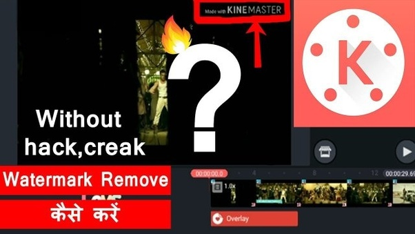 How to use KineMaster without a watermark - Quora