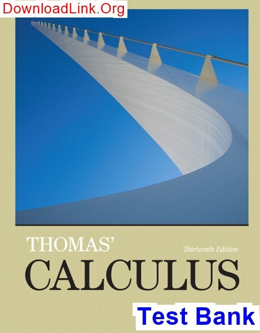Where Can I Get The Solution Pdf For Thomas Calculus 13th Edition