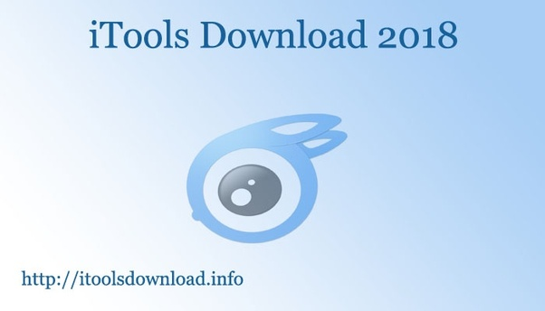 What is iTools Download 2018? - Quora