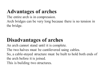 what are the advantages and disadvantages of arch bridges quora