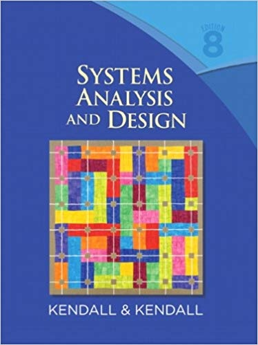 Where Can I Download Solution Manual For Systems Analysis And Design 8th Edition By Kendall And Kendall Quora