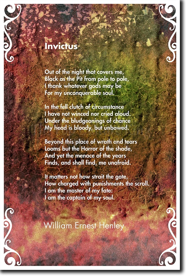 What Makes The Poem Invictus By William Ernest Henley So