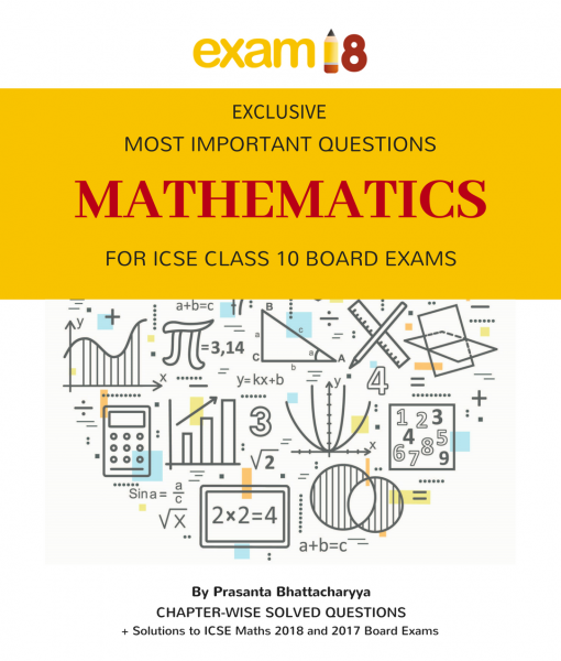 What are the solutions for the icse maths 2018 paper quora exam18 icse maths most important questions for class 10 board exams ccuart Image collections