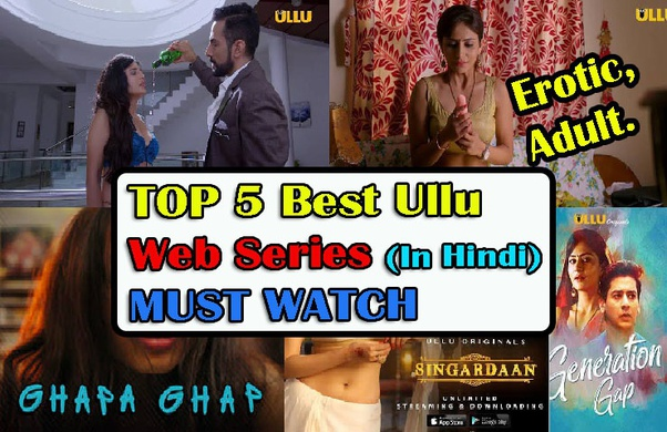 What is the sexiest web series on ULLU? - Quora