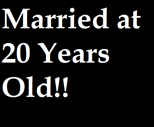 married at 20 years old