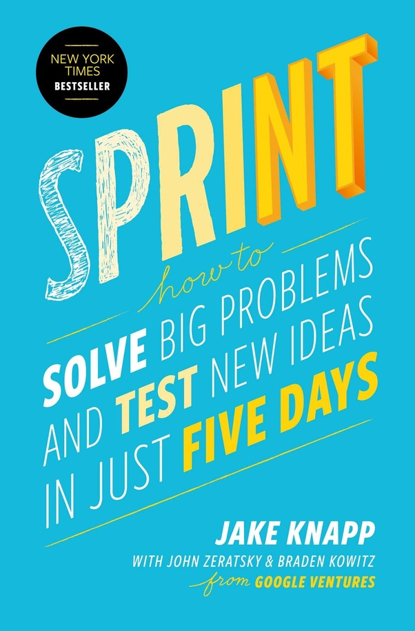 What are the best books on project management quora the book by knapp zeratsky and kowitz provides a genius formula for testing promising ideas it doesnt matter if youre working at a startup or an fandeluxe Images
