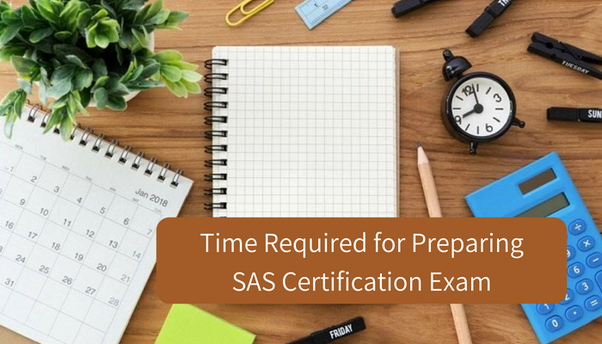 How many days preparation is needed for SAS certification? - Quora